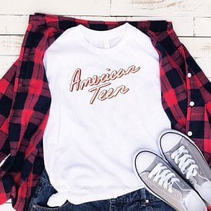 American Teen Lyrics T Shirt Unisex Hoodie Gift For Men Women