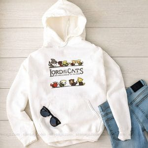 Lord Of The Cats Funny Hoodie Custom T Shirts Gift For Him Or Her