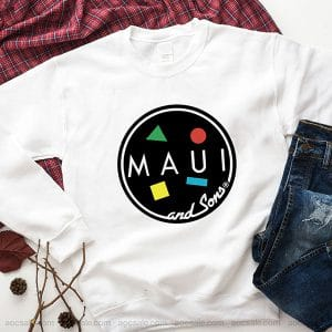 Maui And Sons Sweatshirt Inspired Crewneck Sweater