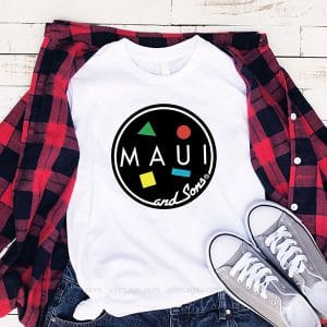 Maui And Sons T Shirt Unisex Hoodie Gift For Men Women