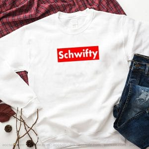 Time To Get Schwifty Sweatshirt Inspired Crewneck Sweater